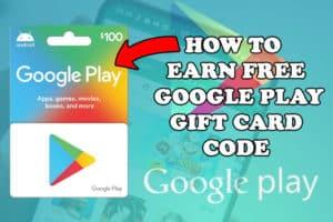 How-To-Earn-Google-Play-Gift-Card-Code-300x200